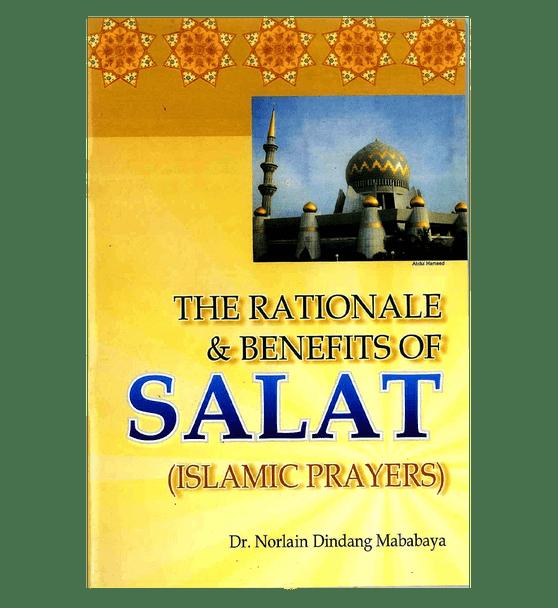 The Rationale & Benefits of Salat (Islamic Prayers)