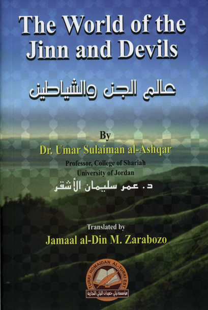 The World of the Jinn and Devils