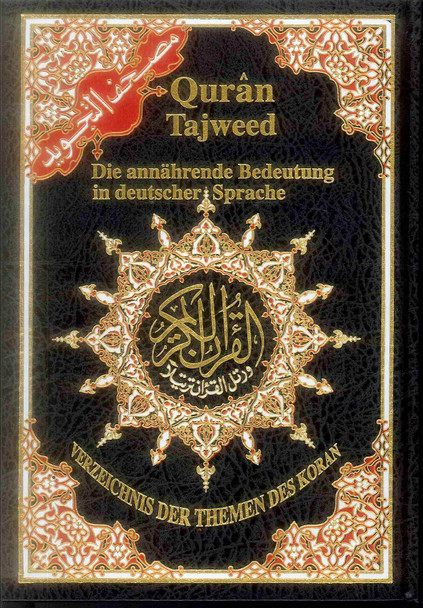 Tajweed Quran with Meanings Translation in Deutscher Sprache : German