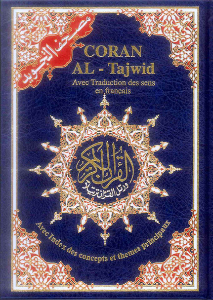 Tajweed Quran with Meanings Translation in French