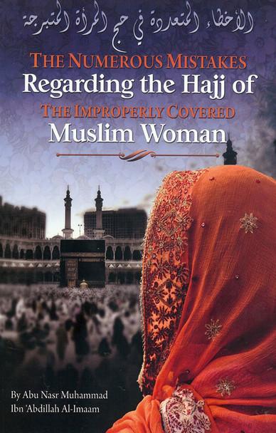 The Numerous Mistakes Regarding the Hajj