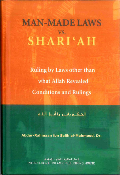 Man Made Laws Vs. Shari'ah