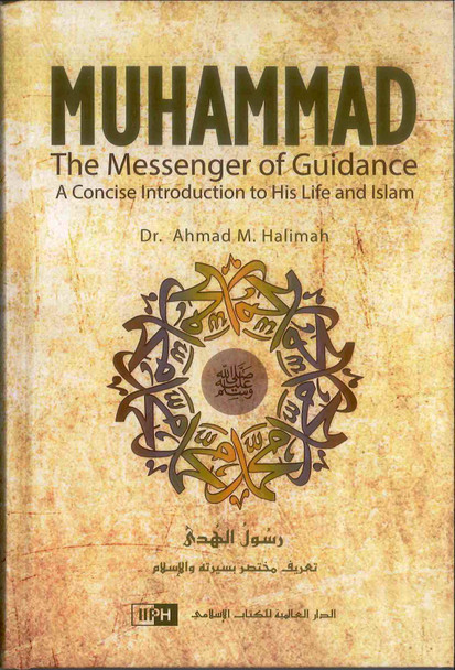 Muhammad The Messenger of Guidance