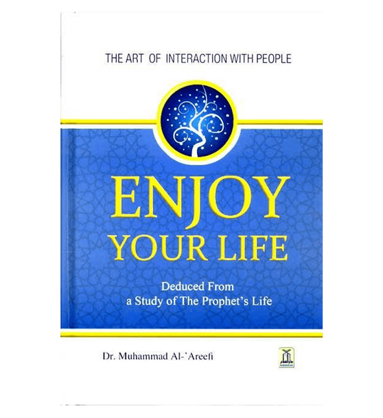 Enjoy Your Life : Colour : Darussalam