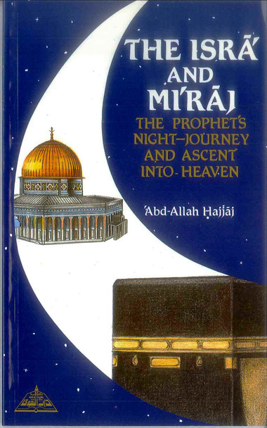 The Isra and Miraj