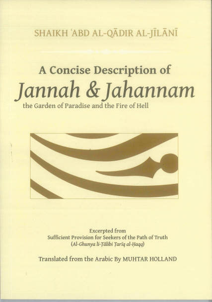 A Concise Description of Jannah & Jahannam