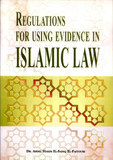 Regulations for Using Evidence in Islamic Law