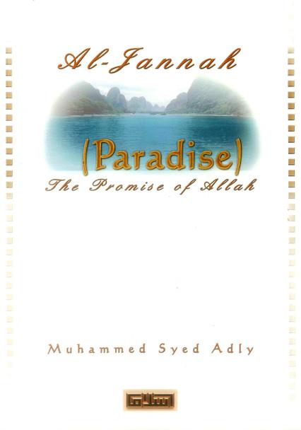 Al-Jannah ( Paradise ) The Promise of ALLAH