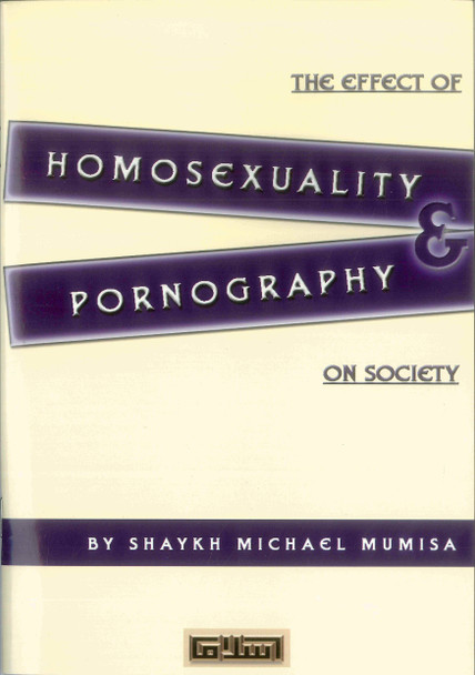 The Effect of Homosexuality & Pornography on Society