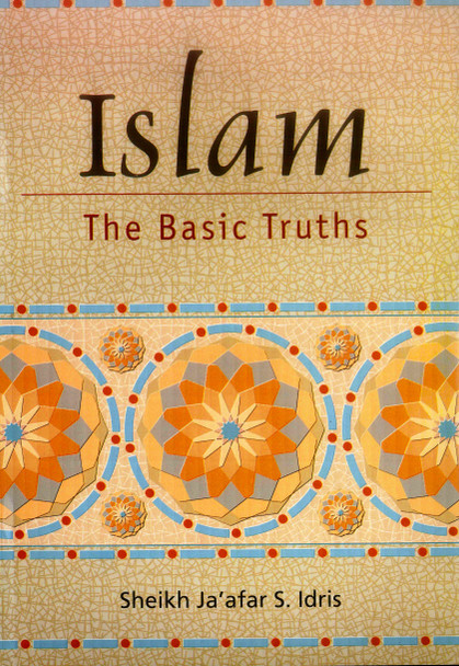 Islam The Basic Truths