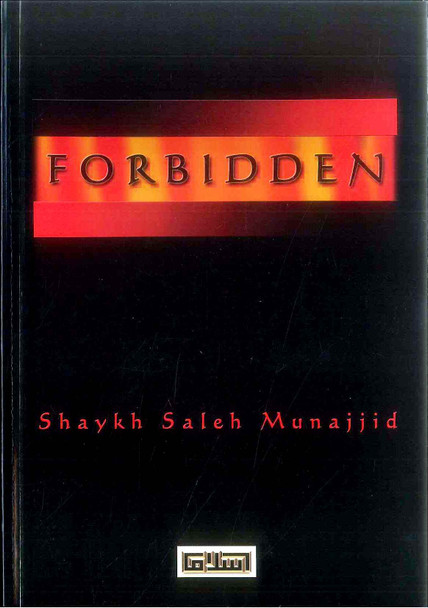 The Forbidden : Issues of Great Importance That We Underestimate