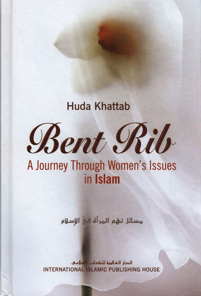 Bent Rib: A Journey Through Women's Issues In Islam