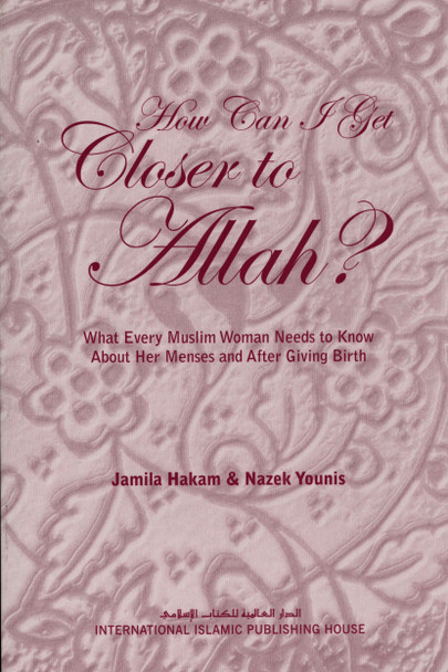 How Can I Get Closer to ALLAH?