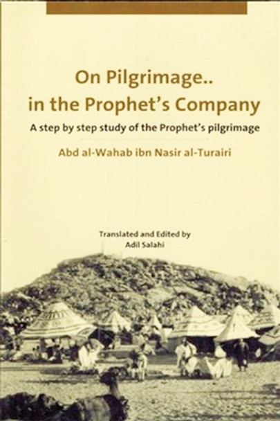 On Pilgrimage In The Prophet's Company