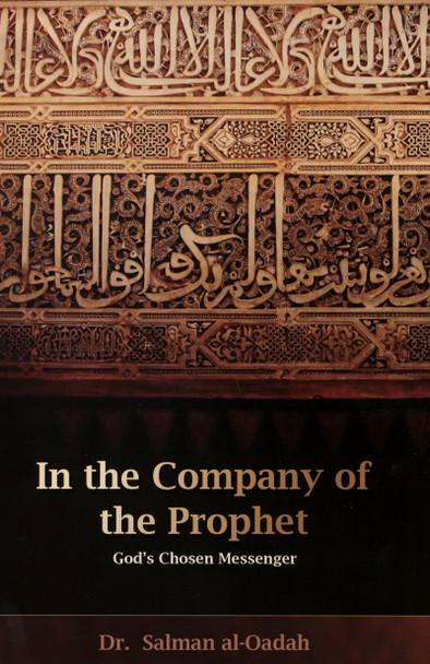 In The Company Of Prophet God's Chosen Messenger