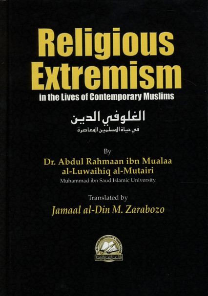 Religious Extremism: in the Lives of Contemporary Muslims