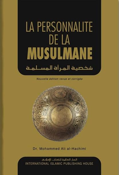 THE IDEAL MUSLIMAH. LA PERSONNALITÉ DE LA MUSULMANE (FRENCH)