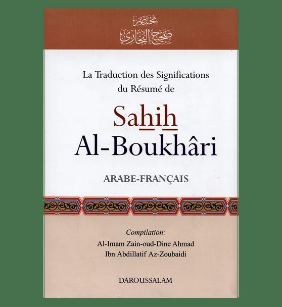 Summarized Sahih Al-Bukhari. Summarized Sahih Al-Boukhari (French)