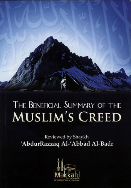 The Beneficial Summary Of The Muslim's Creed