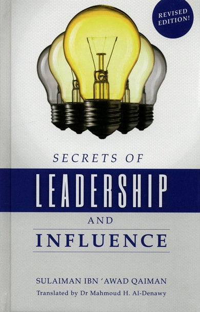 Secrets of Leadership and Influence