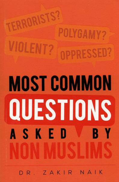 Most Common Questions Asked by Non-Muslims