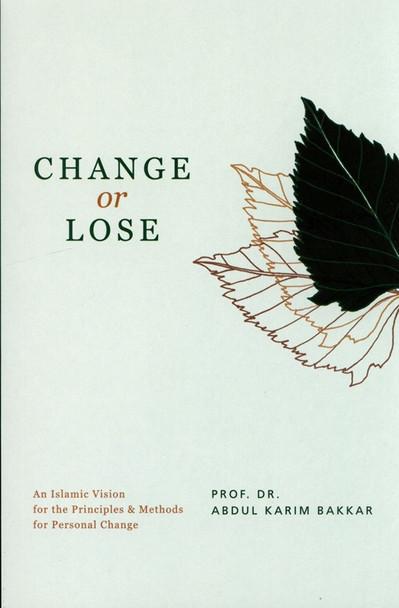 CHANGE or LOSS