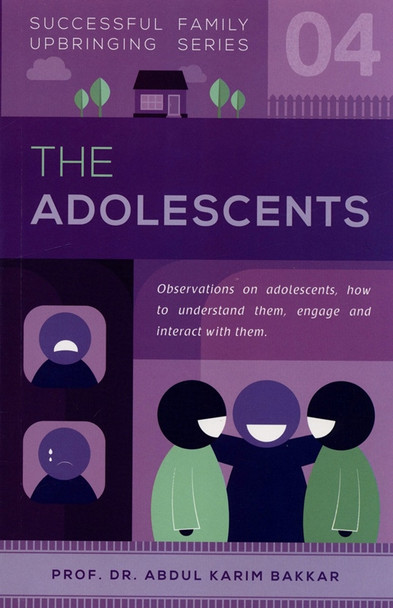 The Adolescents (Successful Family Upbringing Series 04)