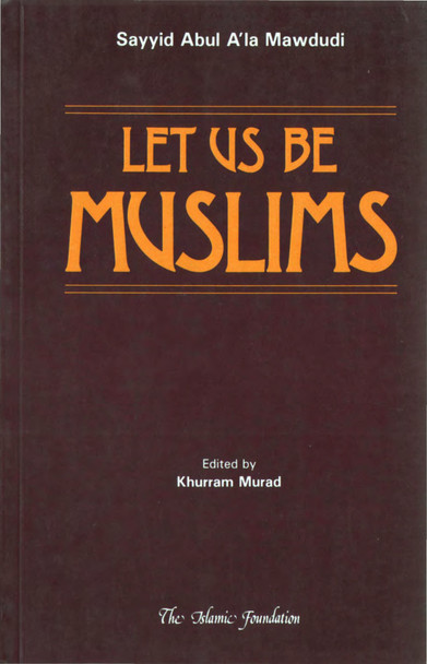 Let Us Be Muslims