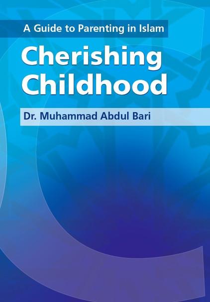 Cherishing the Childhood