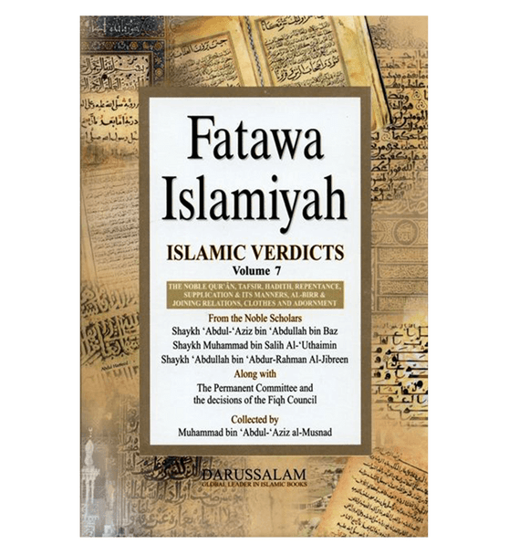 Fatawah Islamiyah : Islamic Verdicts : Volume 7