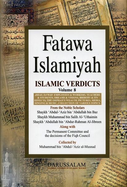 Fatawah Islamiyah : Islamic Verdicts : Volume 8