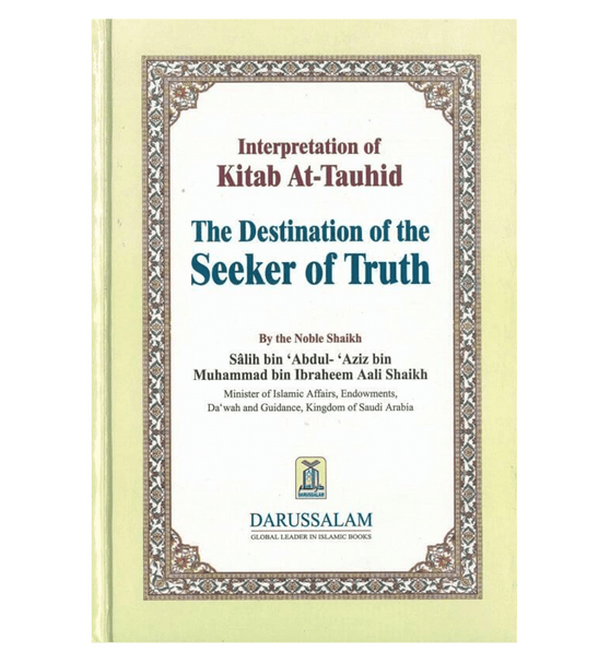 Interpretation of Kitab At Tauhid (The destination of the Seeker of Truth)