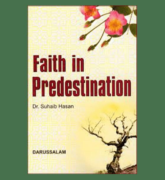 Faith in predestination