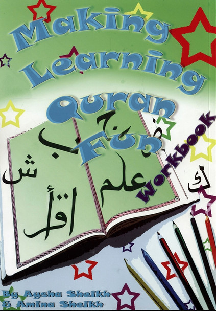 Making Learning Quran Fun(Workbook)