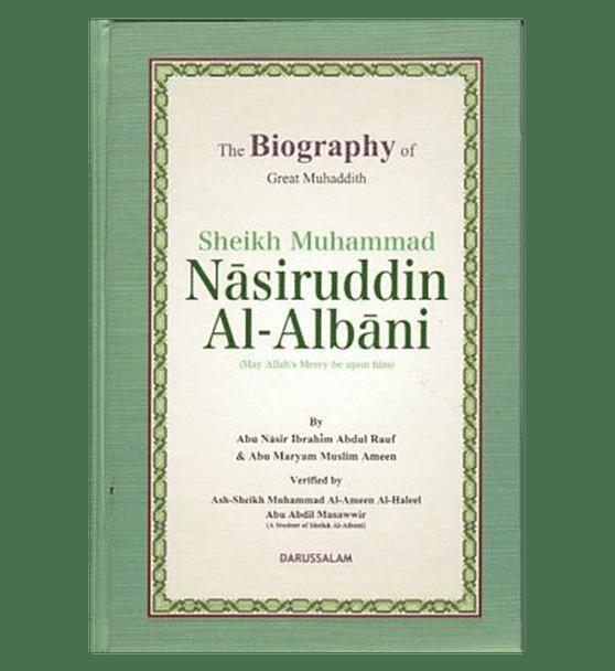 The Biography of Great Muhaddith Sheikh Muhammad Nasiruddin Al Albani