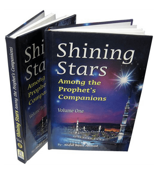 Shining Stars Among the Prophet's Companions(vol 1 and 2)
