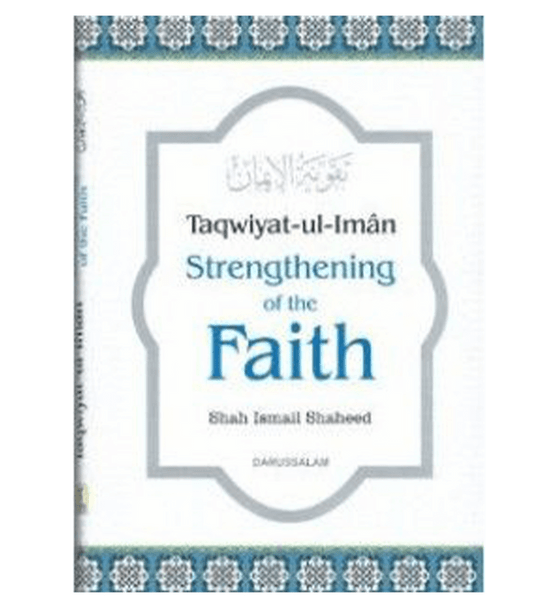 Taqwiyat ul Iman Strengthening of the Faith