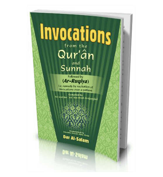 Invocations From the Quran and Sunnah and Ar-Ruqiya Pocket size