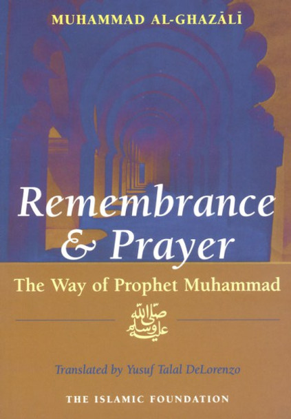 Remembrance and Prayer(The Way of Prophet Muhammad)