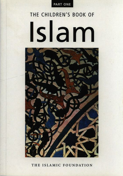 The Childrens Book of Islam (Part 1)