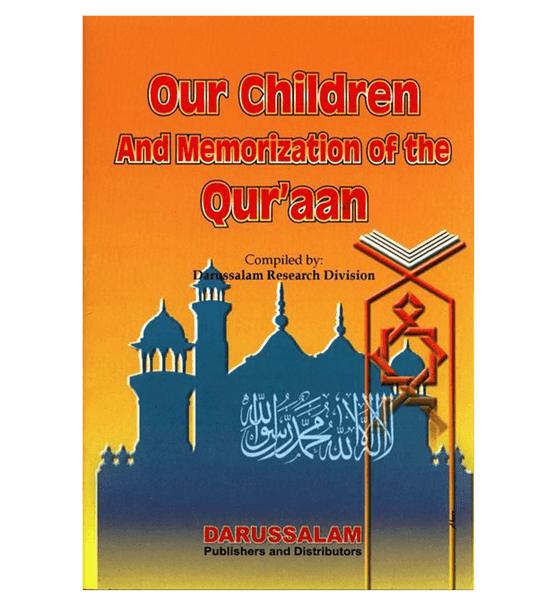 Our Children And Memorization of The quran