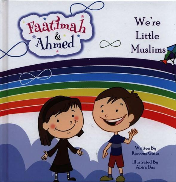 Fatima & Ahmed (We're Little Muslim)