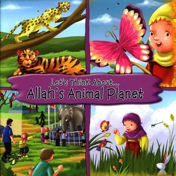 Allah's Animal Planet (Let's Think About)