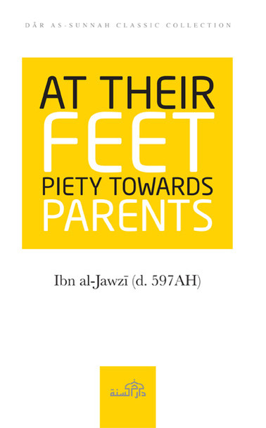 At Their Feet Piety Towards Parents