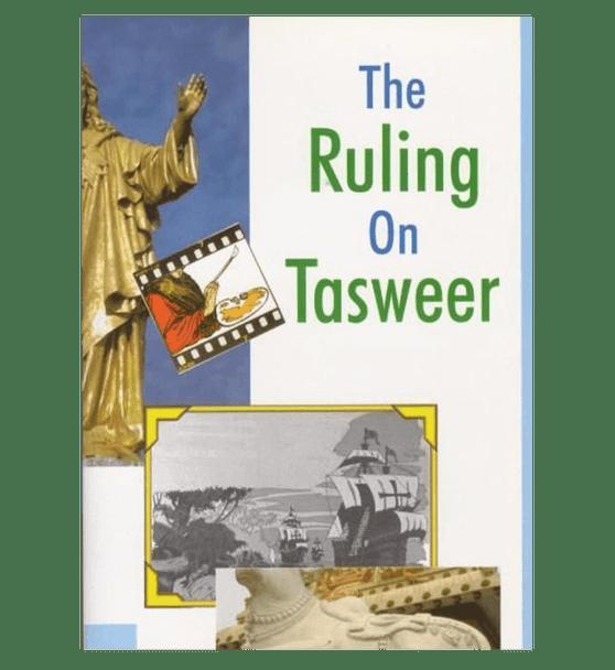 The Ruling on Tasweer