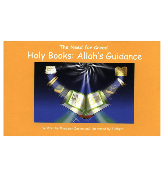 The need for Creed: Holy Books Allah's Guidance(4)