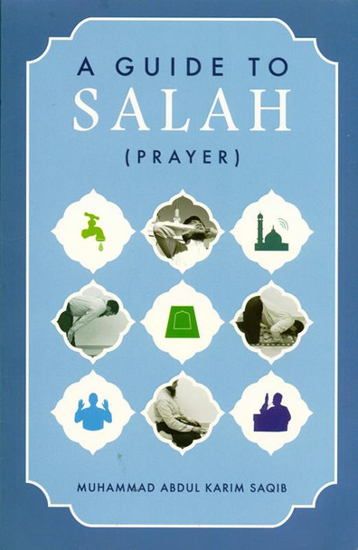 A Guide to Salah (Prayer)