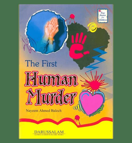 The First Human Murder (True Stories For Children)
