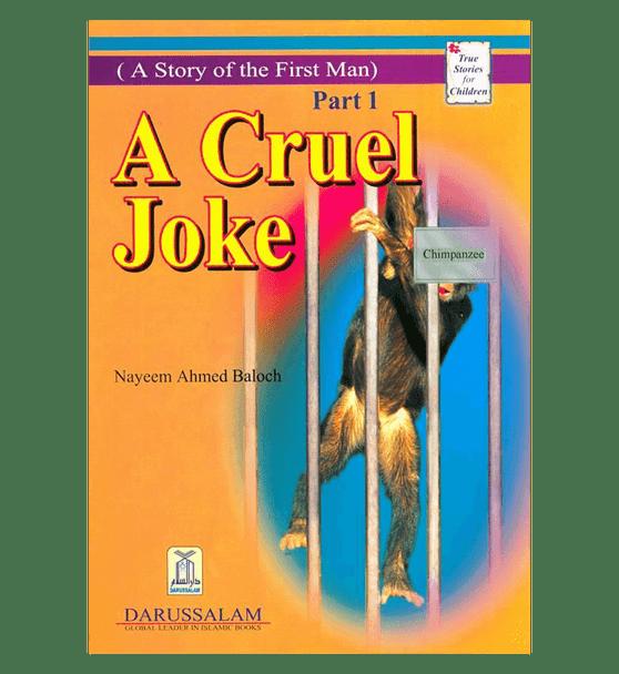 A Cruel Joke (Story Of The First Man)