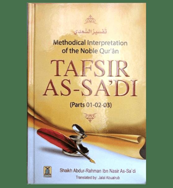 Tafsir As-Sa'di(Parts 01,02,03) Methodical Interpretation Of The Noble Quran